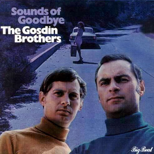 Gosdin Bros sounds of good bye lyrics